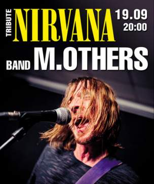19.09 Триб'ют Nirvana – band M.Others